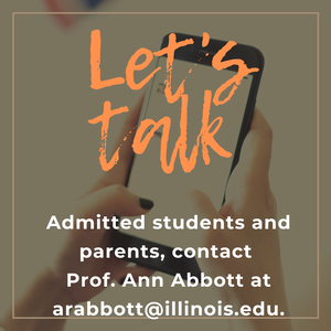 "Let's talk. Admitted students and their parents, please contact Prof. Ann Abbott at arabbott@illinois.edu to make an appointment to speak about our program and ask your questions."" and a caption that says ""Come be an Illinois Spanish student!"